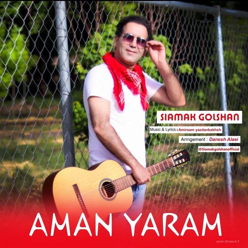 Siamak Golshan – Aman Yaram