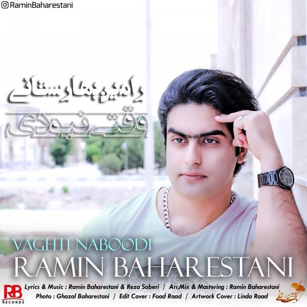 Ramin Baharestani – Vaghti Naboodi