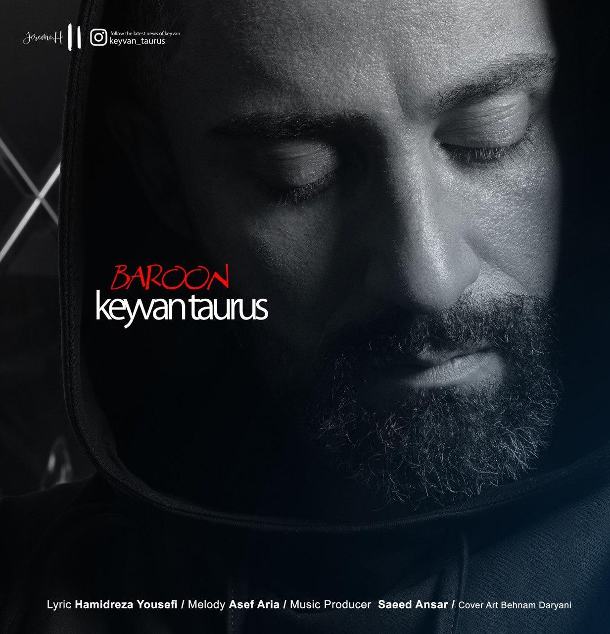 Keyvan Taurus – Baroon