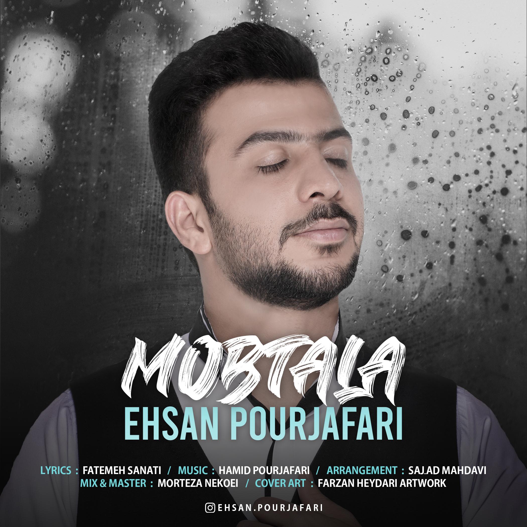 Ehsan Pourjafari – Mobtala
