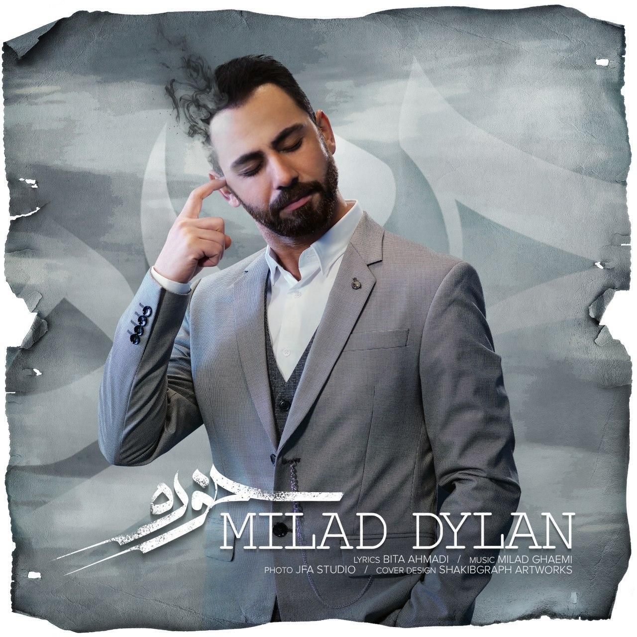 Milad Dylan – Khore