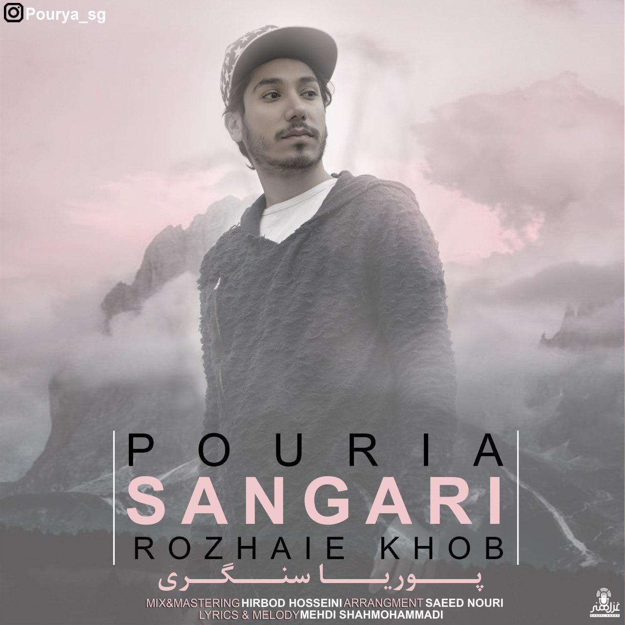 Pouria Sangari – Rozhaie Khob