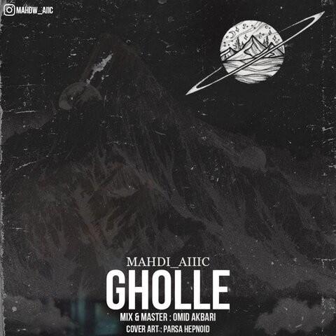 Mahdi Aiiic – Gholle