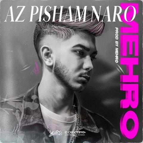 Mehro – Az Pisham Naro