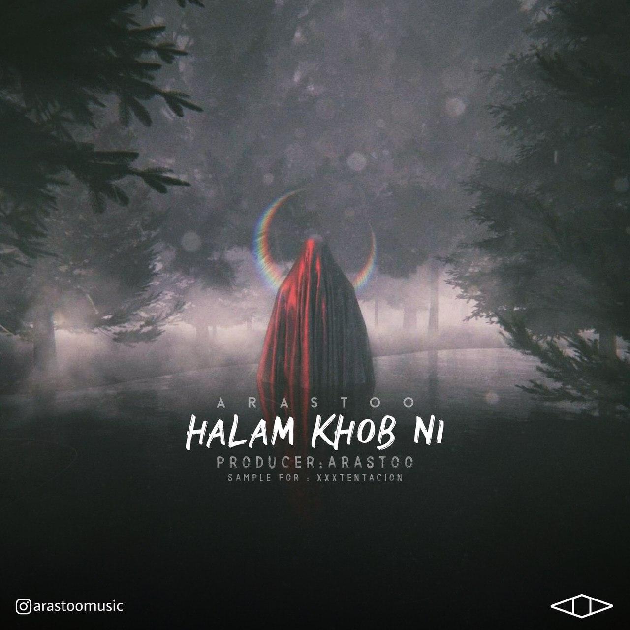 Arastoo – Halam Khob Ni