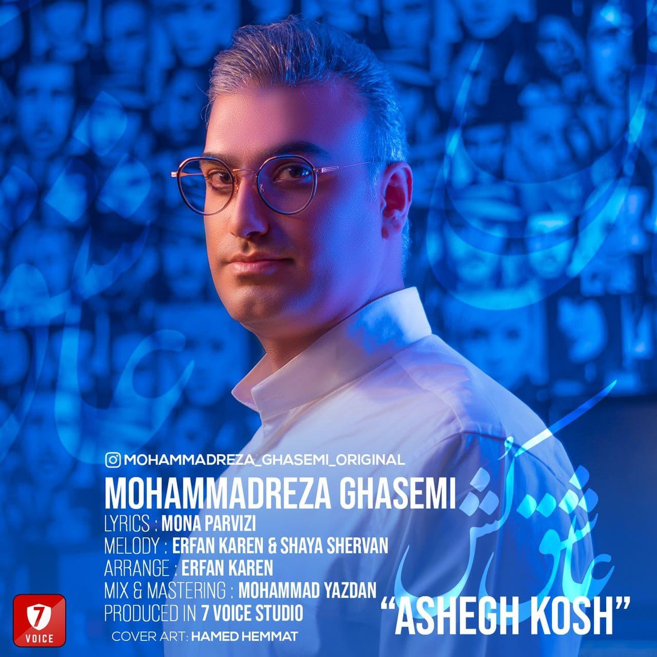 Mohammadreza Ghasemi – Ashegh Kosh