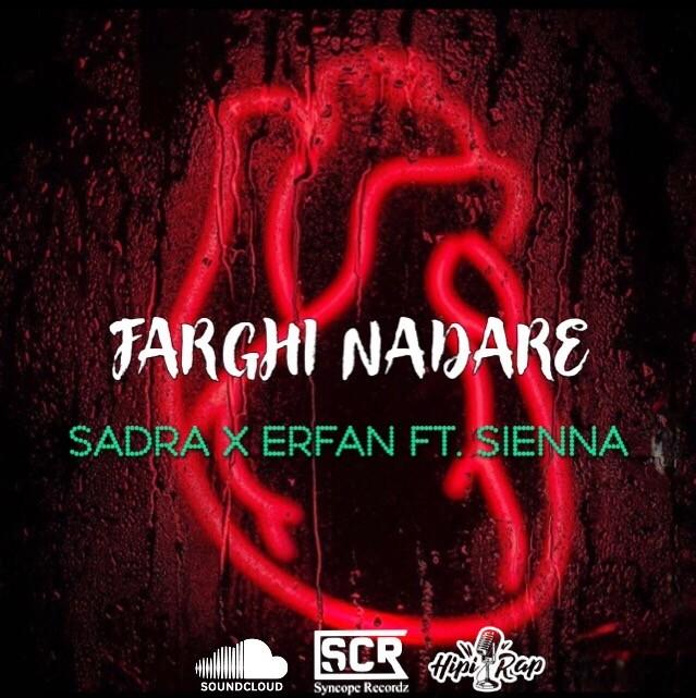 Sadra x Erfan – Farghi Nadare (Ft Sienna)