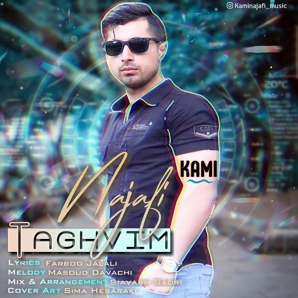Kami Najafi – Taghvim