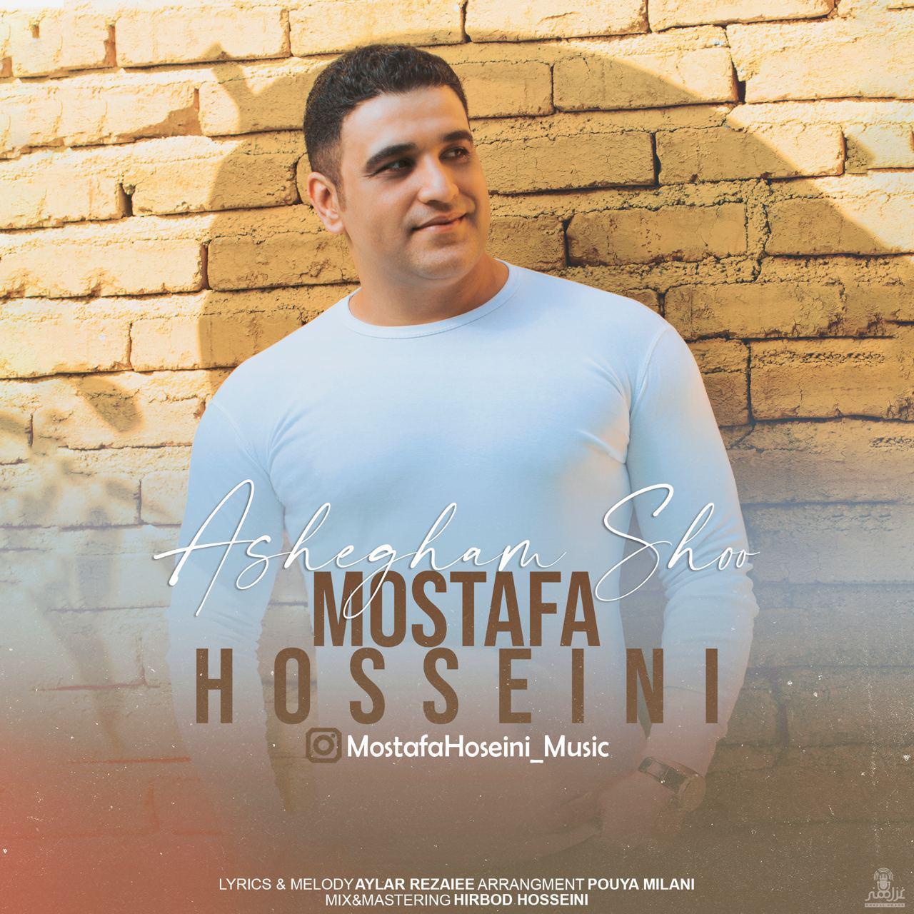 Mostafa Hosseini – Ashegham Shoo