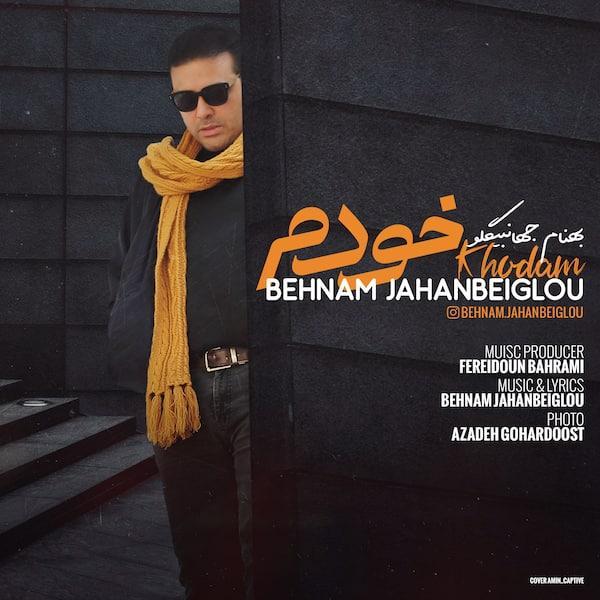 Behnam Jahanbeiglou – Khodam