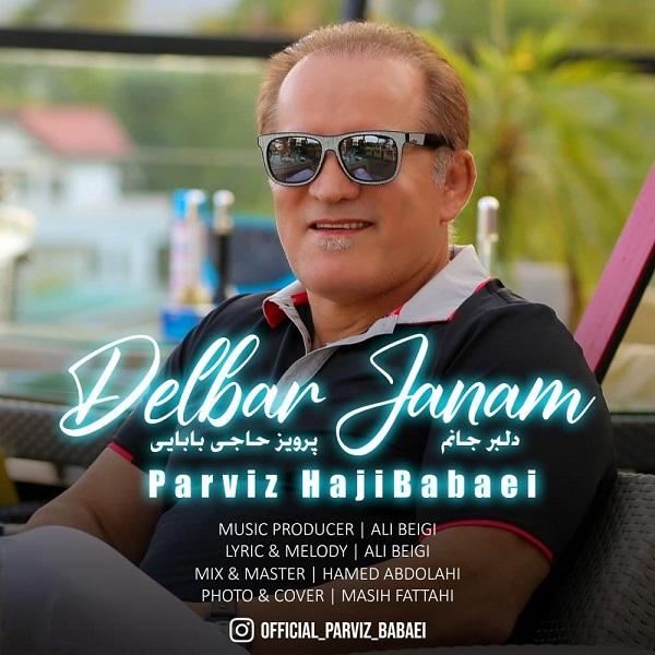 Parviz Babaei – Delbar Janam