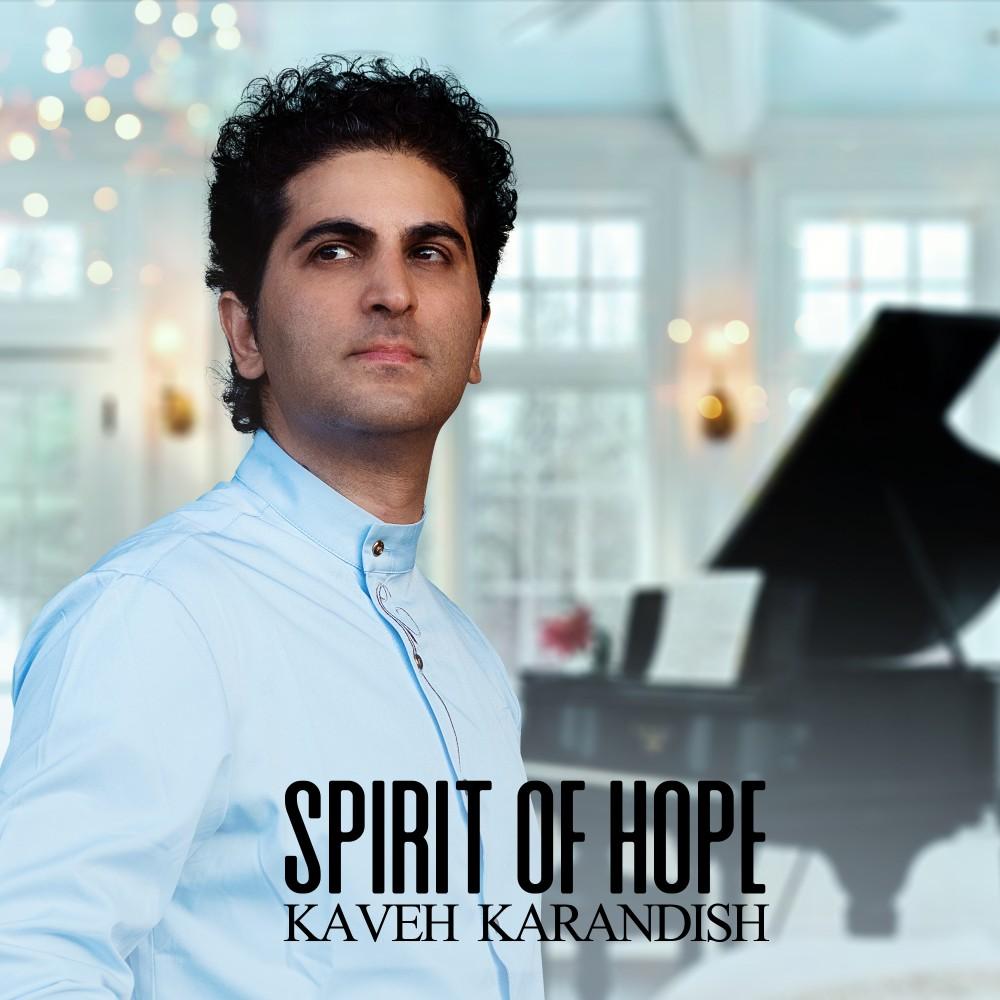 Kaveh Karandish – Spirit Of Hope