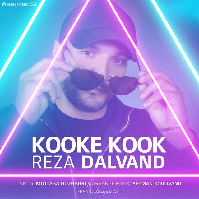 Reza Dalvand – Kook Kook