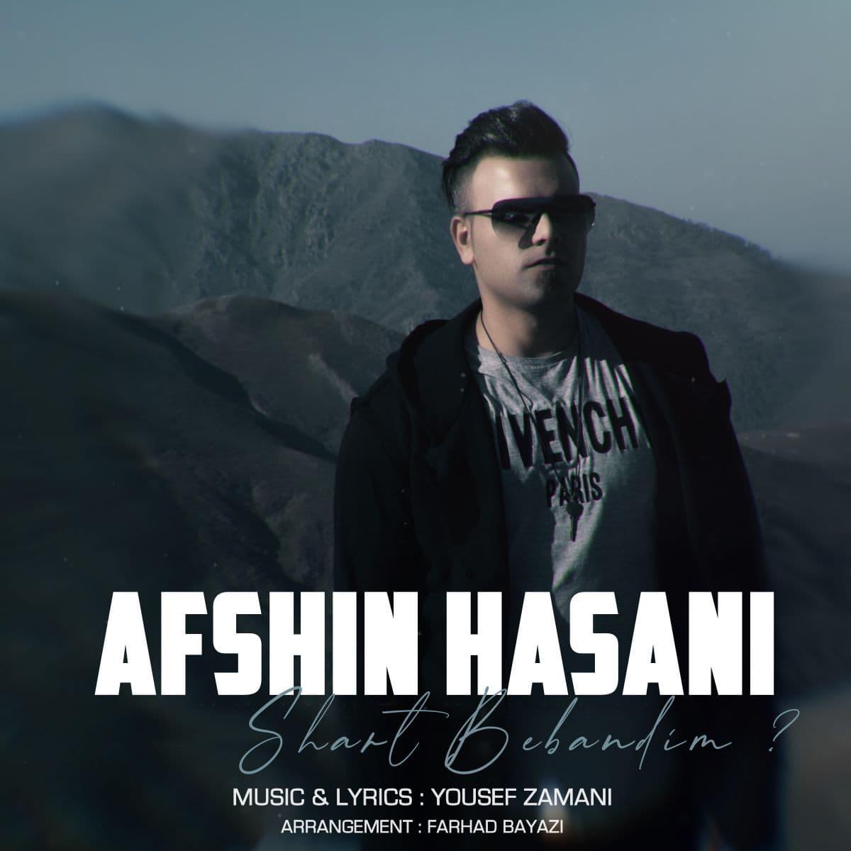 Afshin Hasani – Shart Bebandim