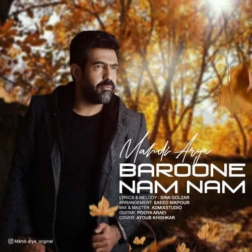 Mahdi Arya – Baroone Namnam