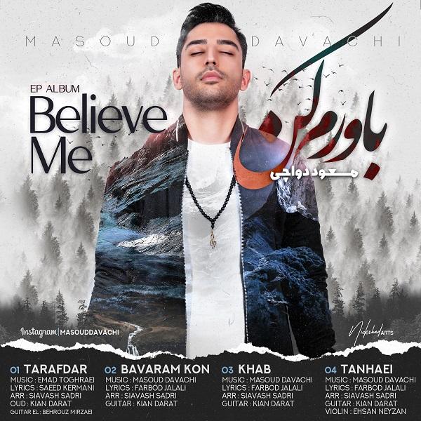Masoud Davachi – Bavaram Kon