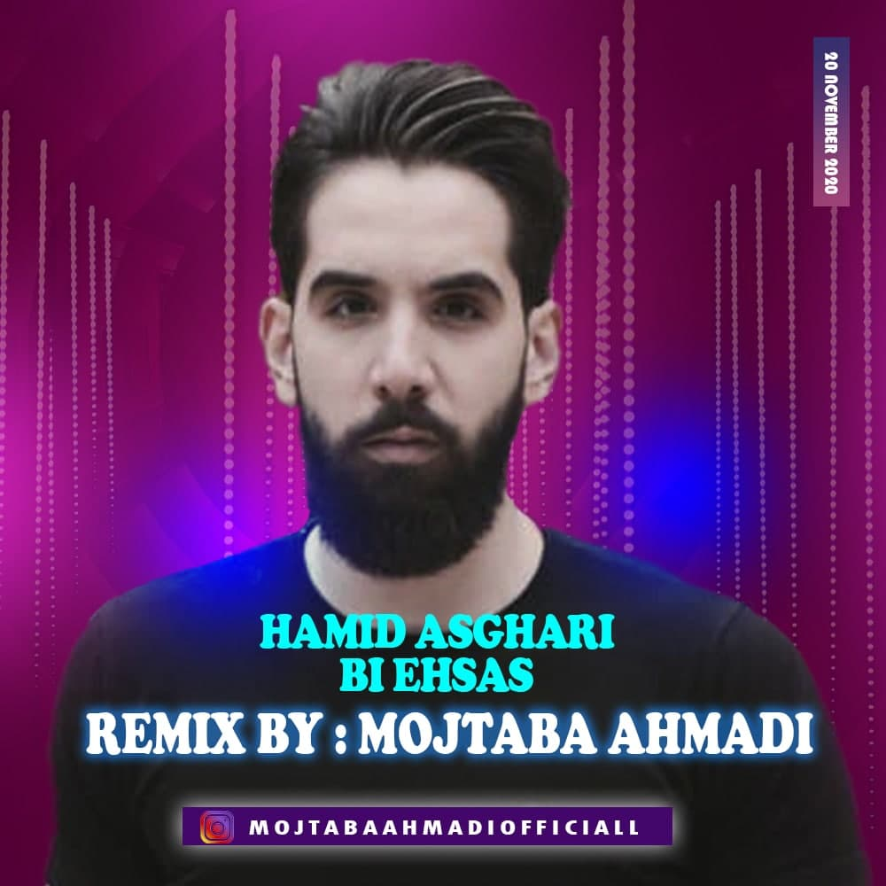 Hamid Asghari – Bi Ehsas (Mojtaba Ahmadi Remix)