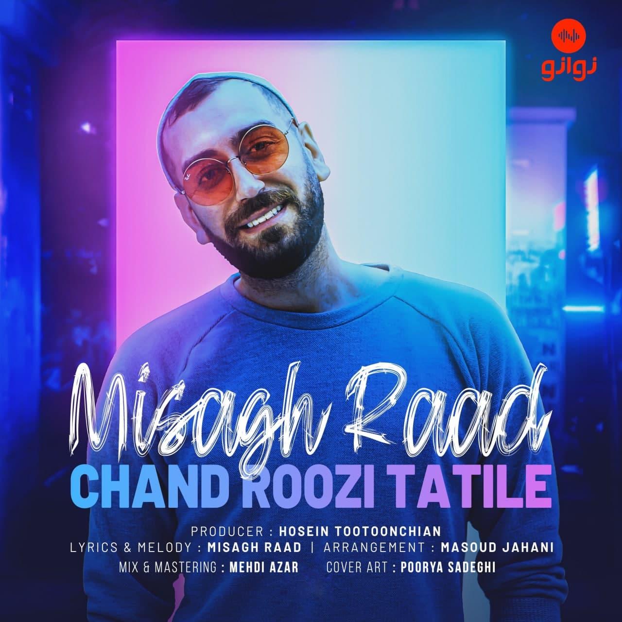 Misagh Raad – Chand Roozi Tatile