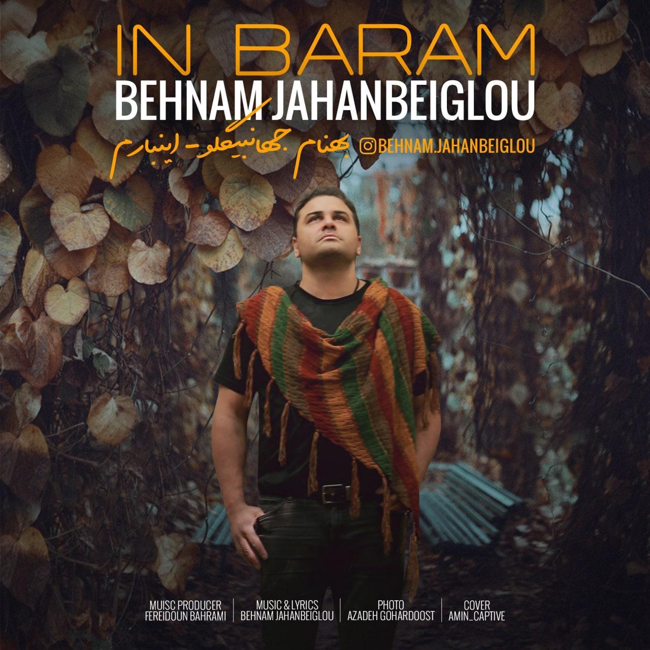 Behnam Jahanbeiglou – In Baram
