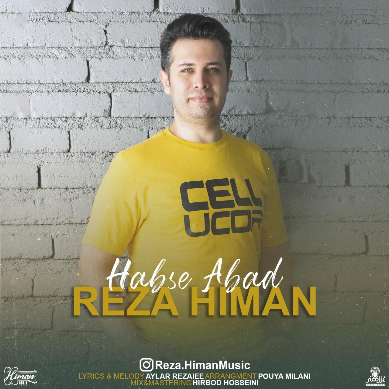 Reza Himan – Habse Abad