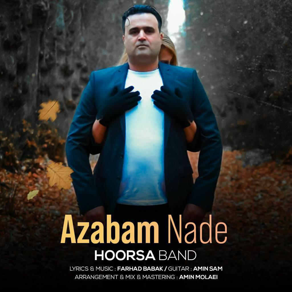 Hoorsa Band – Azabam Nade