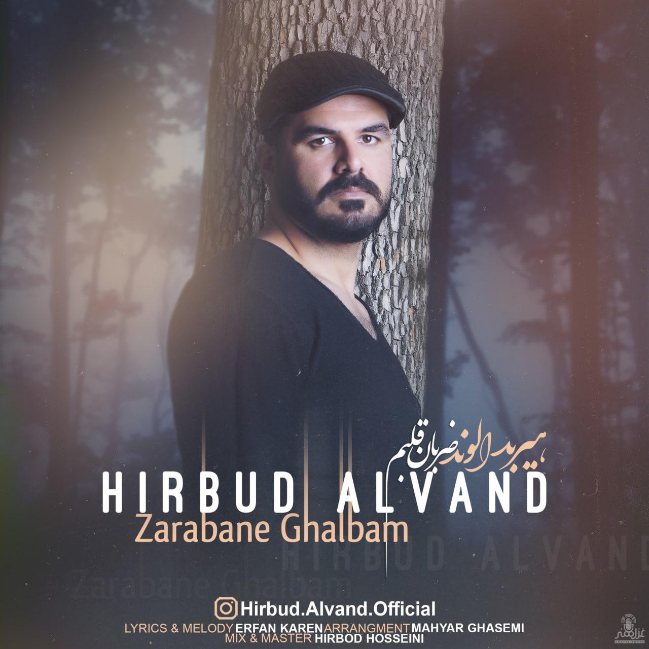 Hirbud Alvand – Zarabane Ghalbam