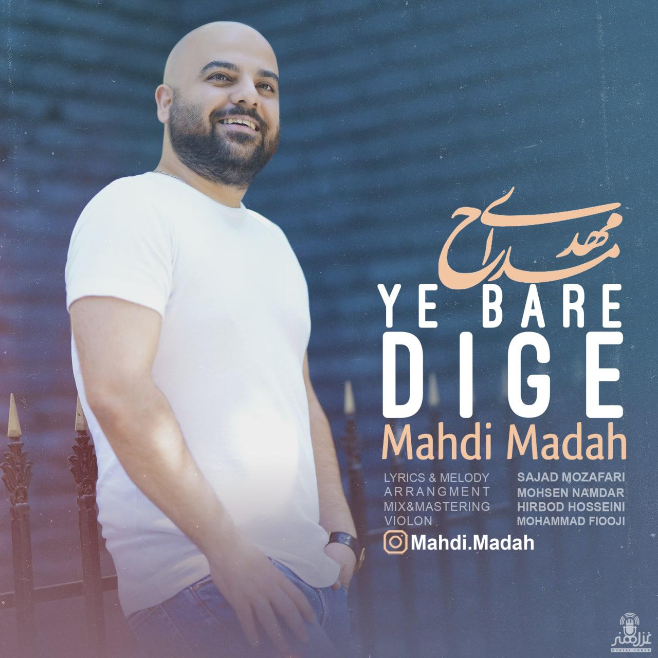Mahdi Madah – Ye Bare Dige