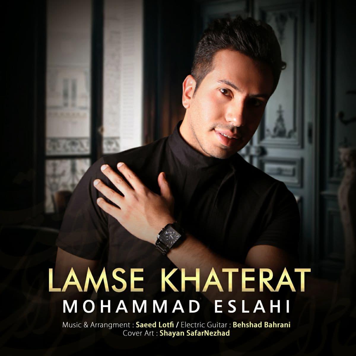Mohammad Eslahi – Lamse Khaterat