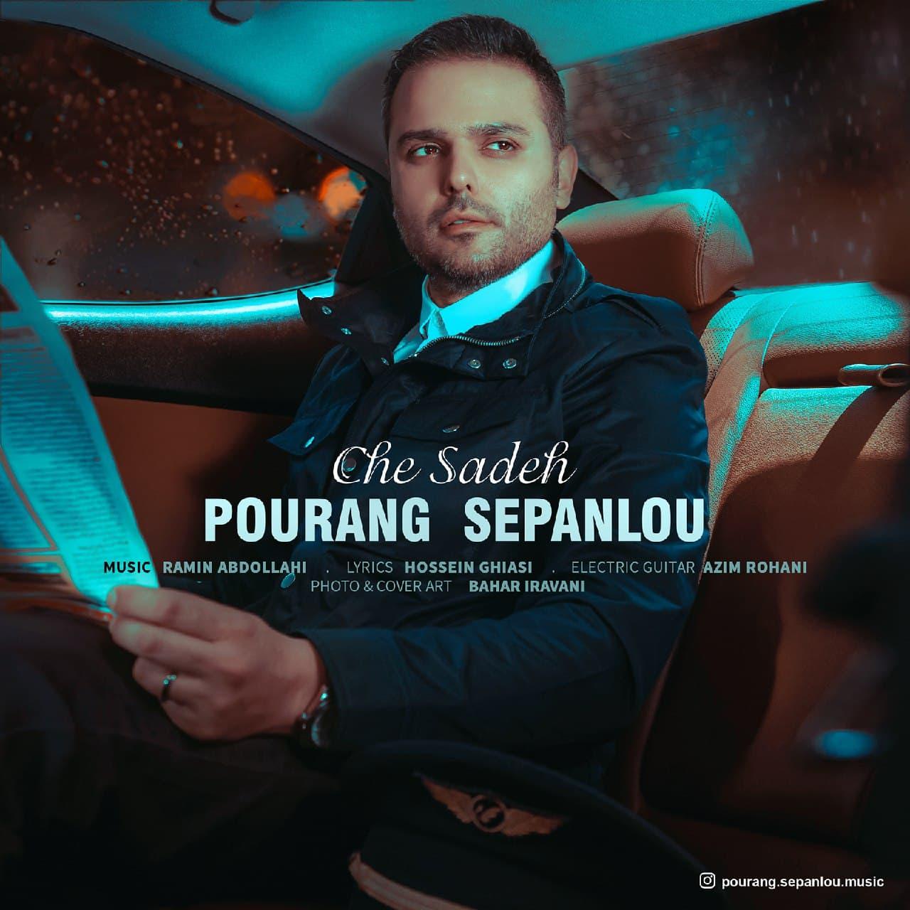 Pourang Sepanlou – Che Sadeh
