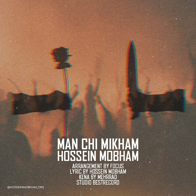Hossein Mobham – Man Chi Mikham