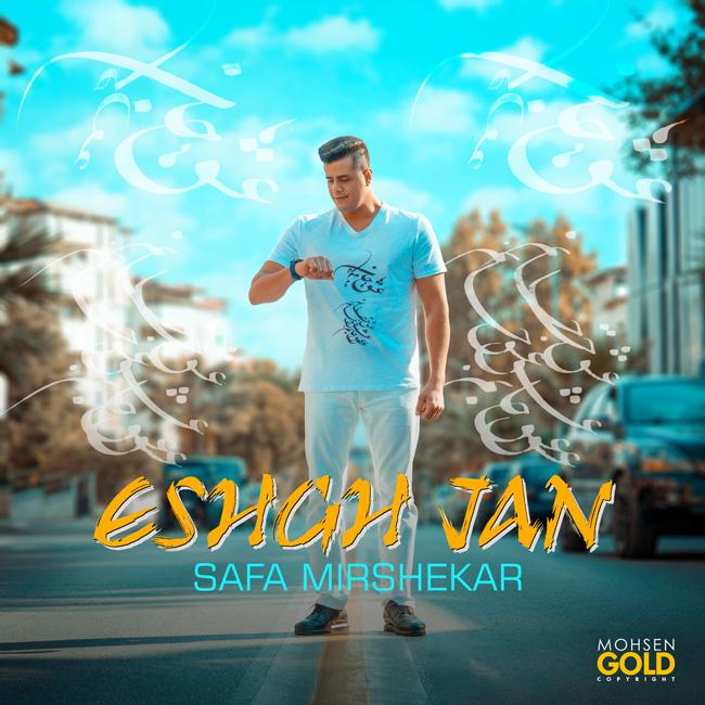 Safa Mirshekar – Eshgh Jan