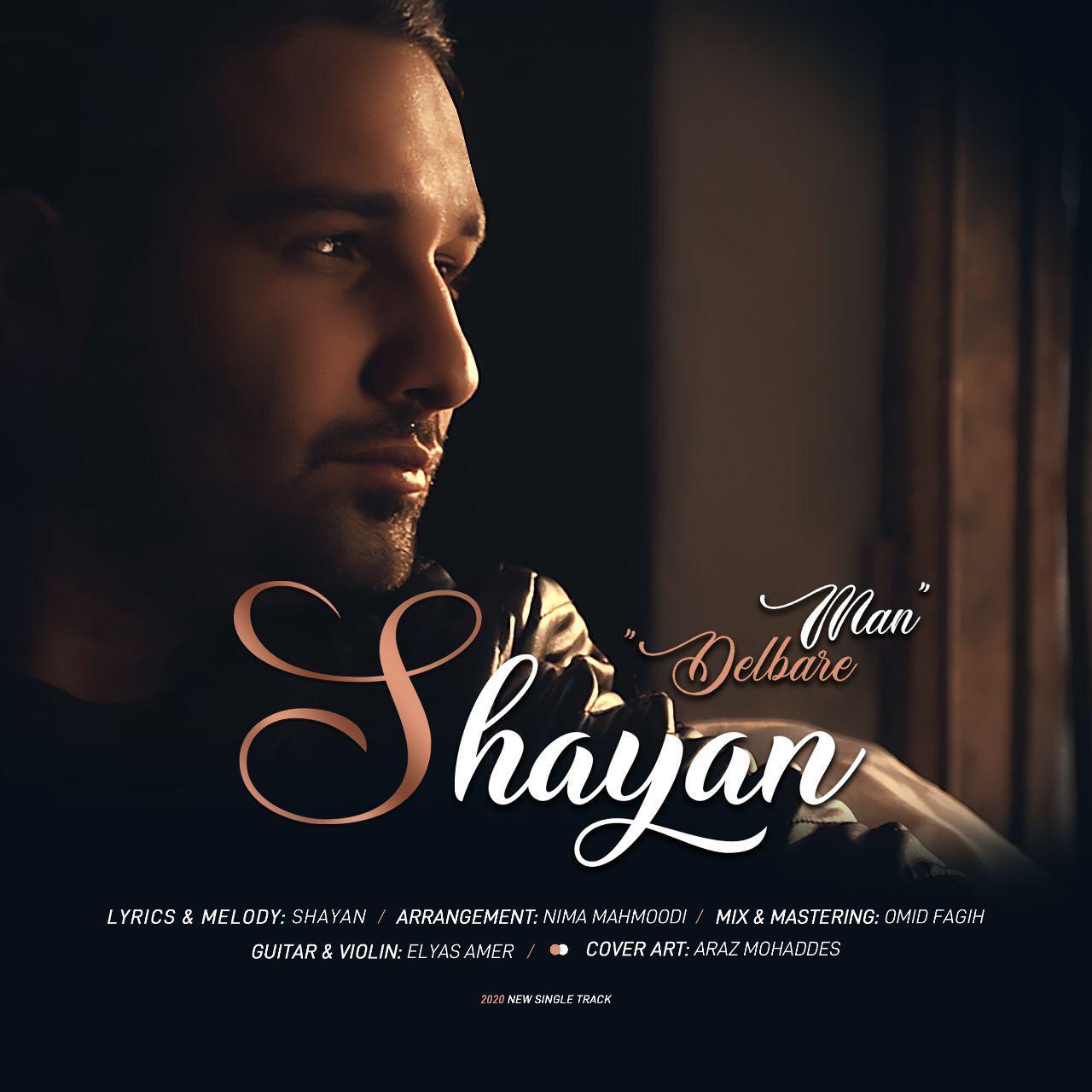 Shayan – Delbare Man