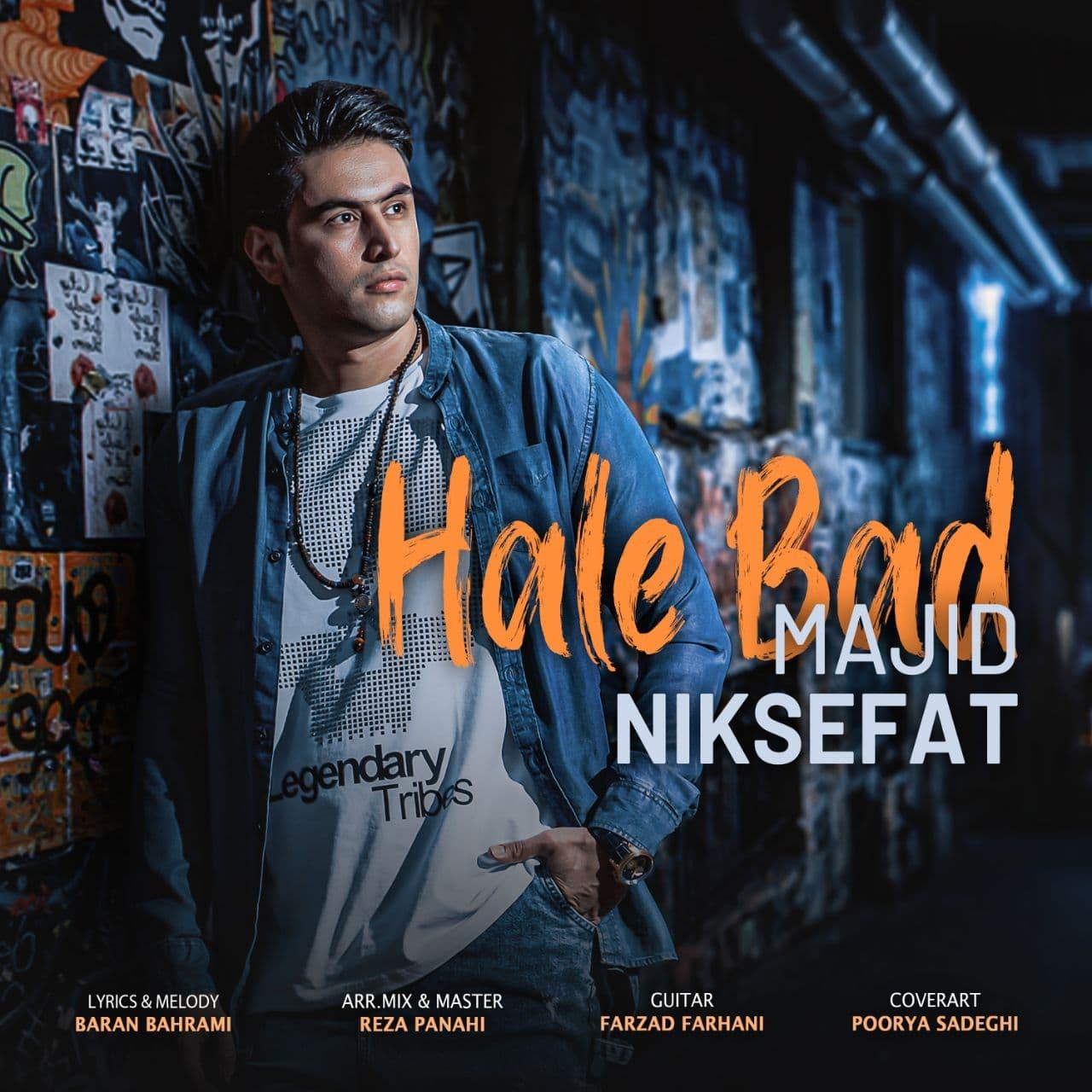 Majid Niksefat – Hale Bad