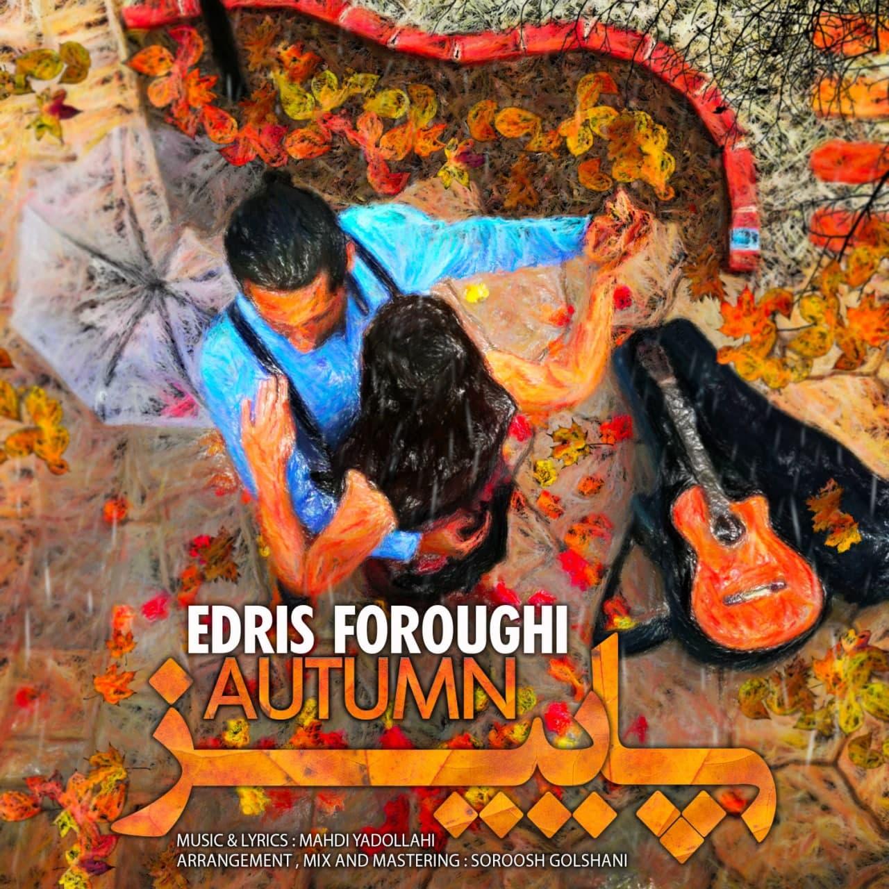 Edris Foroughi – Paeez