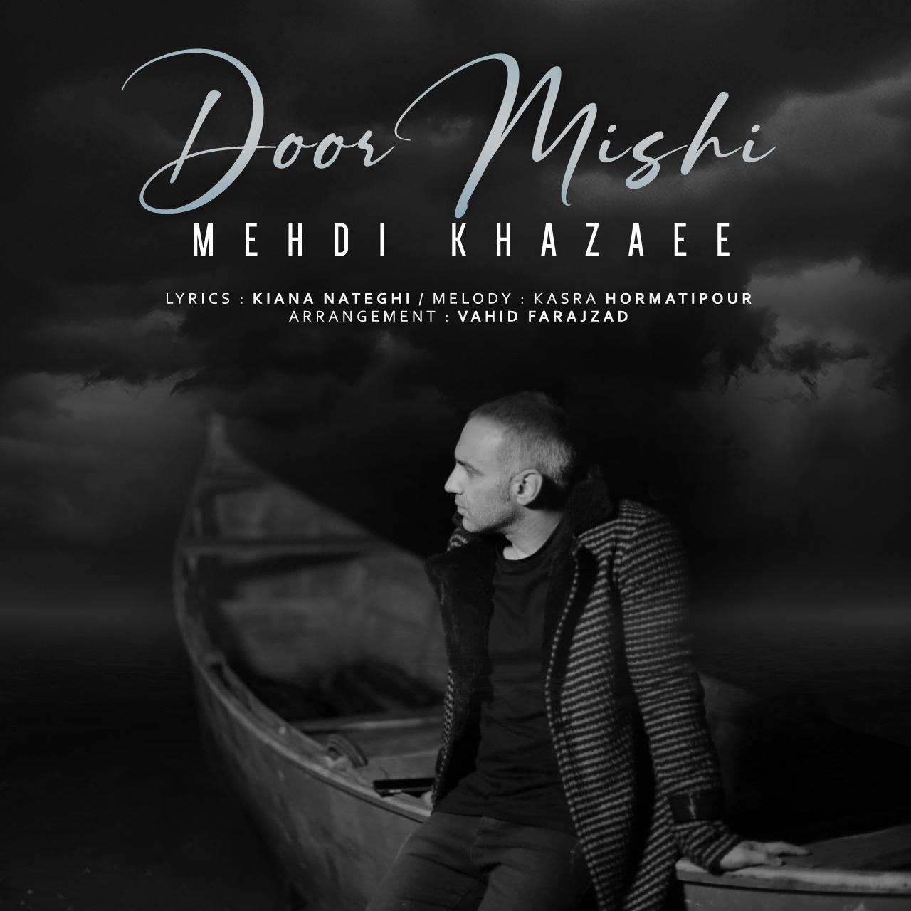 Mehdi Khazaee – Door Mishi