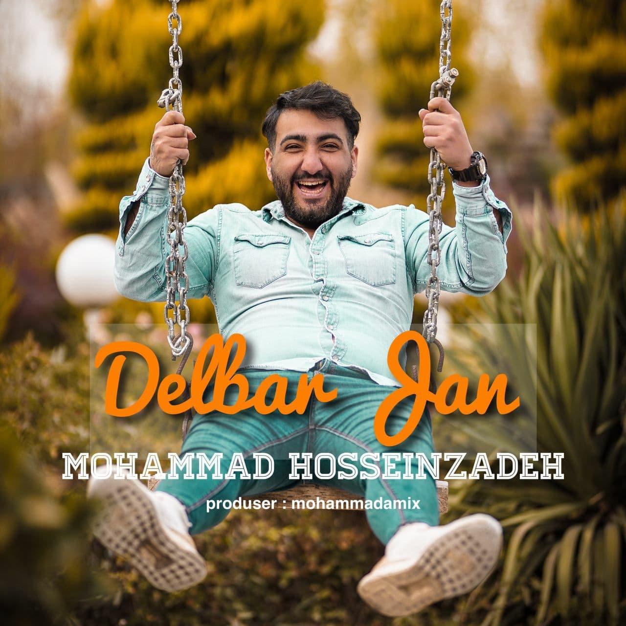 Mohammad Hosseinzadeh – Delbar Jan