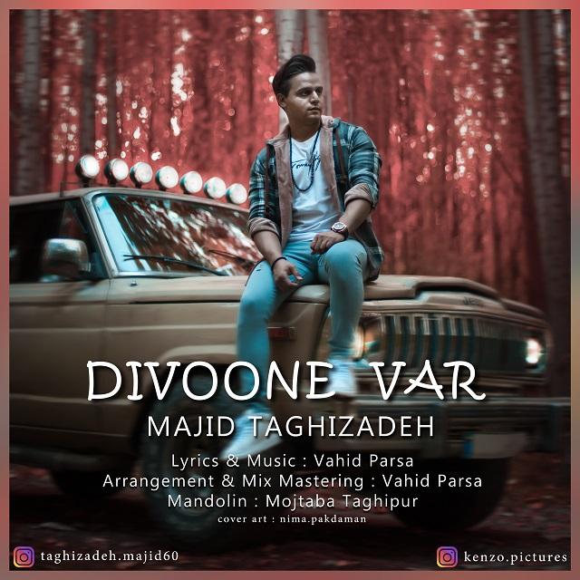 Majid Taghizadeh – Divoone Var