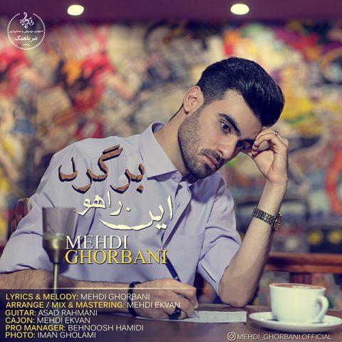 Mehdi Ghorbani – In Raho Bargard