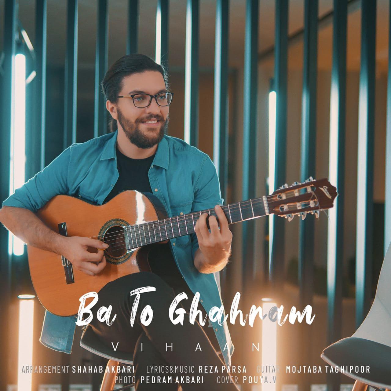 Vihaan – Ba To Ghahram
