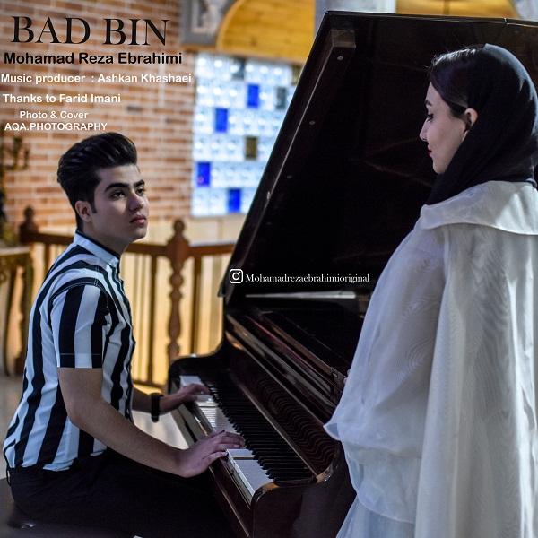 Mohamadreza Ebrahimi – Bad Bin