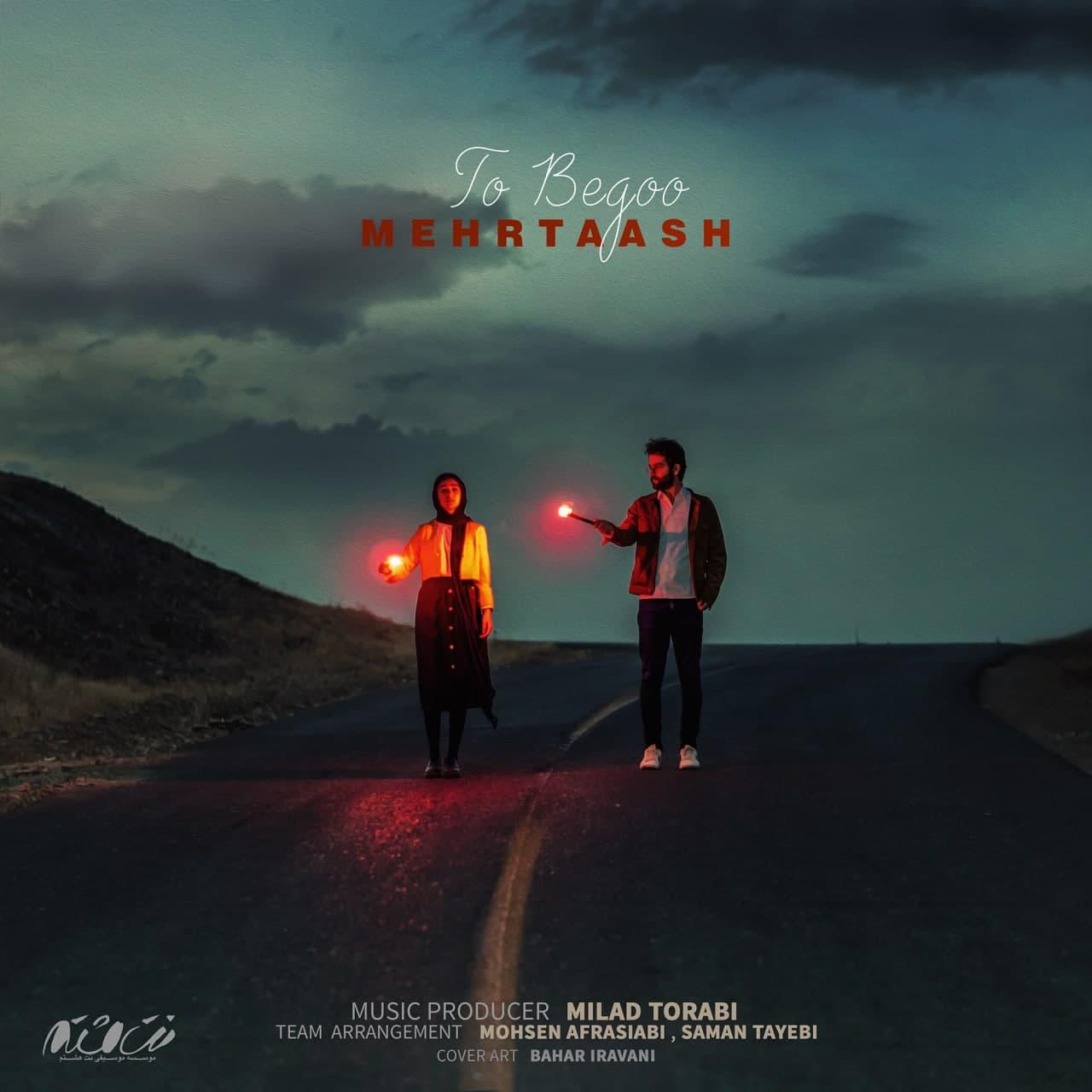 Mehrtaash – To Begoo