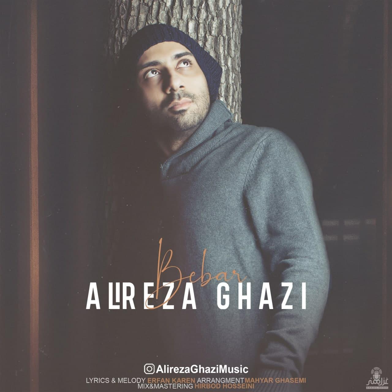 Alireza Ghazi – Bebar