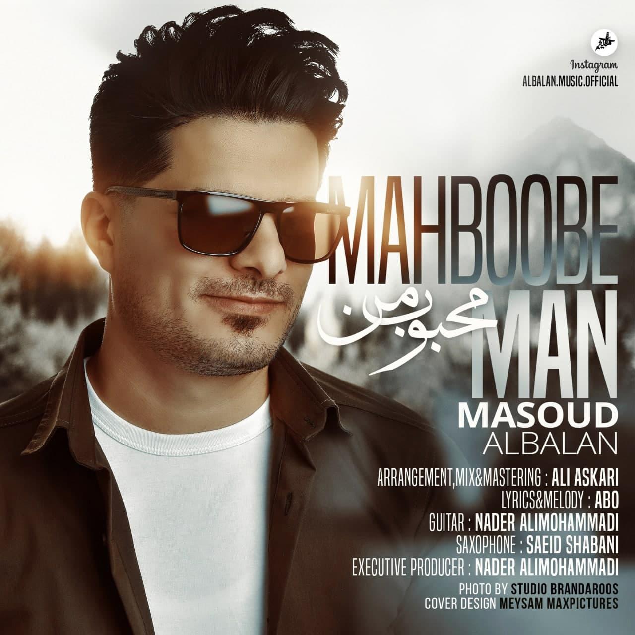 Masoud Albalan – Mahboobe Man