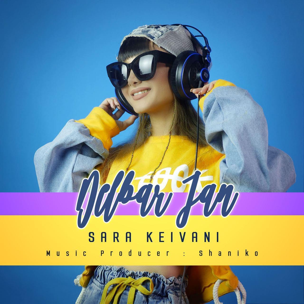 Sara Keivani – Delbar Jan