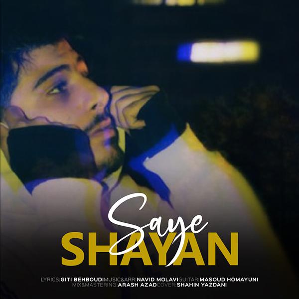 Shayan – Saye