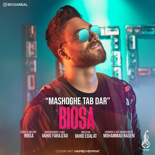 Biosa – Mashoghe Tab Dar