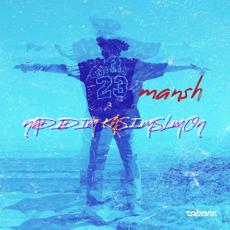 Mansh – Nadidim Kasi Mslmon