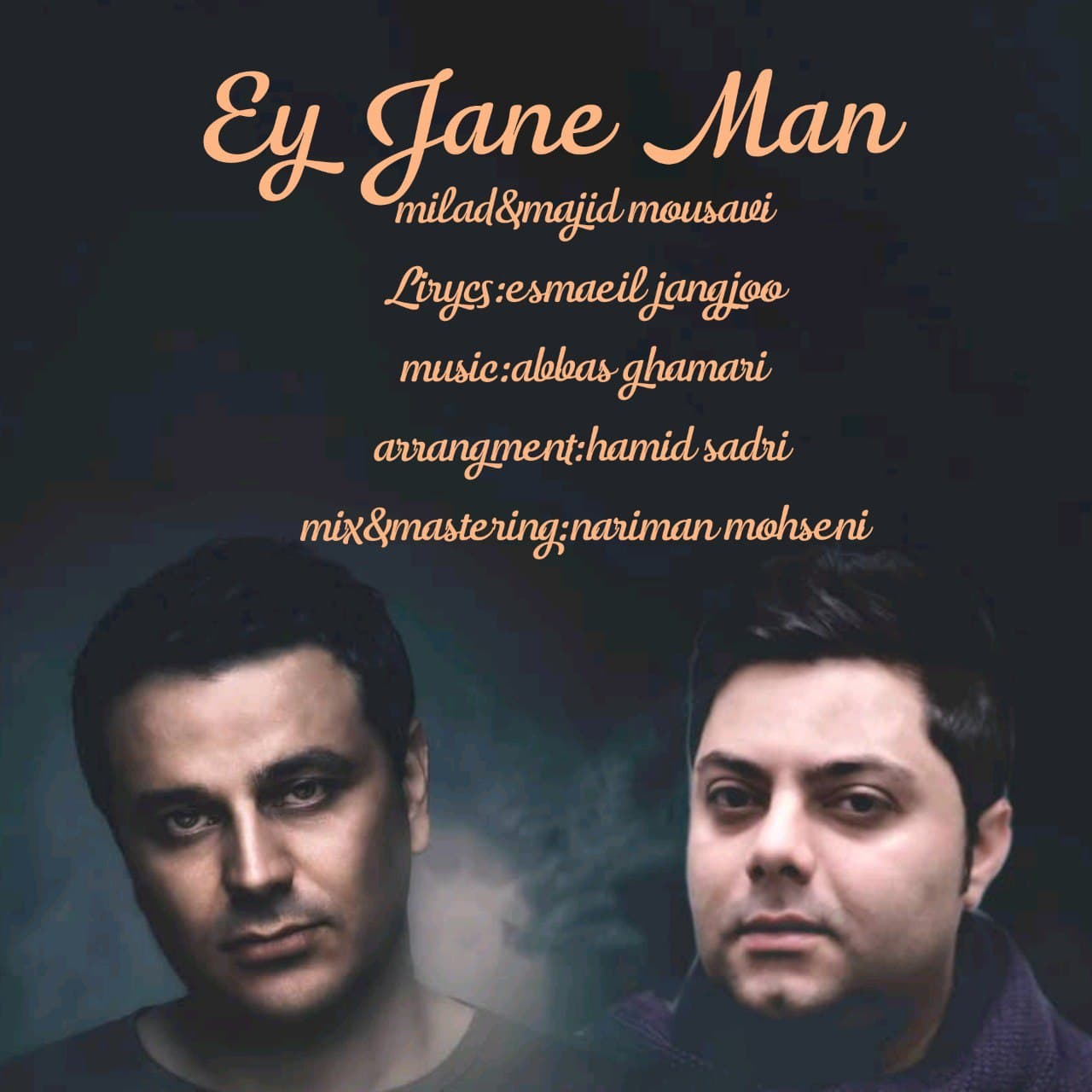 Milad Mousavi – Ey Jane Man (Ft Majid Mousavi)