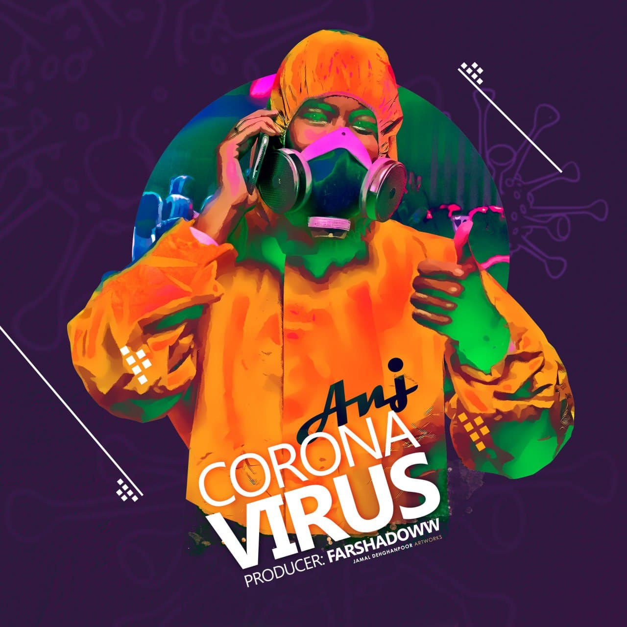 Anj – Corona Virus