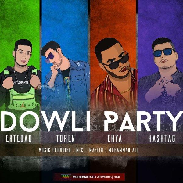 Ertedad-Dowli-Party-(Ft-Toren-Ehya-Hashtag)
